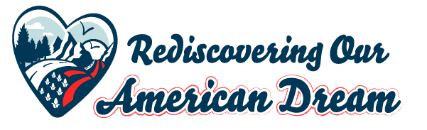 Rediscovering Our American Dreams